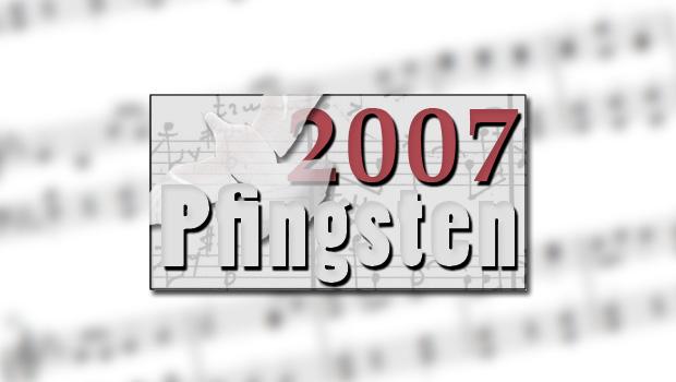 Pfingsten 2007