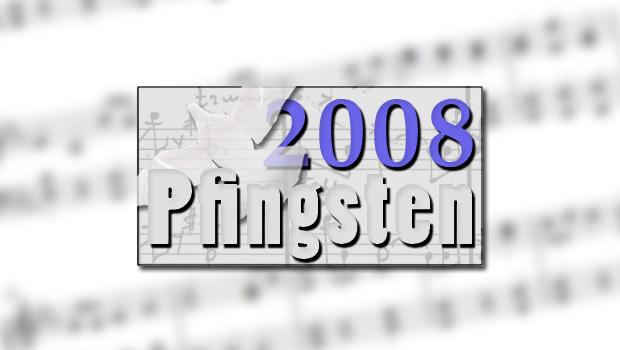 Pfingsten 2008