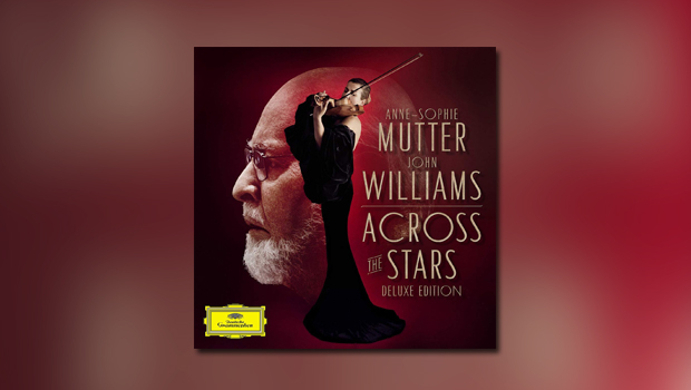 Anne-Sophie Mutter | John Williams: Across the Stars