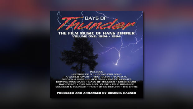 Days of Thunder: The Film Music of Hans Zimmer – Vol. 1