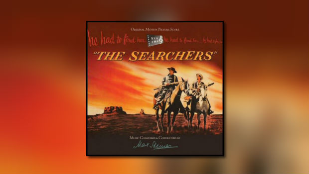 Max Steiners The Searchers wieder erhältlich