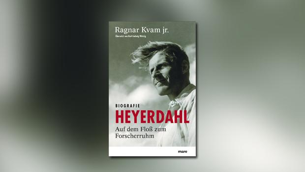 Heyerdahl – Auf dem Floß zum Forscherruhm