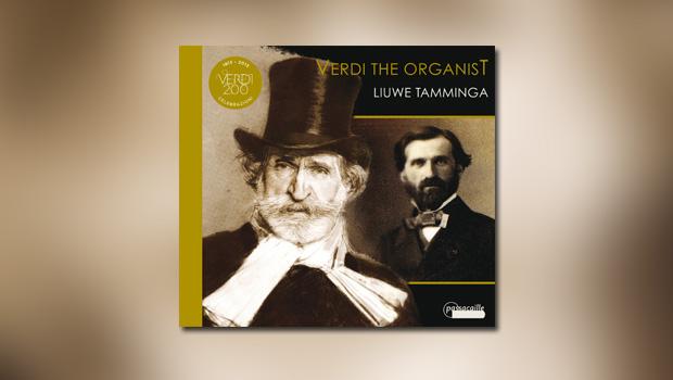 Guiseppe Verdi: Verdi The Organist