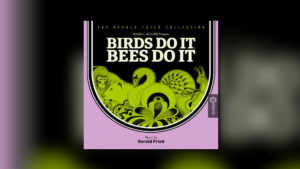Caldera: Gerald Frieds Birds Do It, Bees Do It