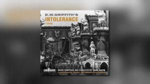 Carl Davis' Intolerance als Neuauflage