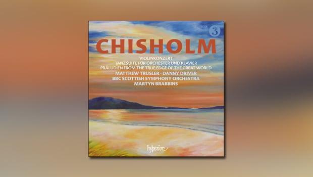 Chisholm: Violinkonzert