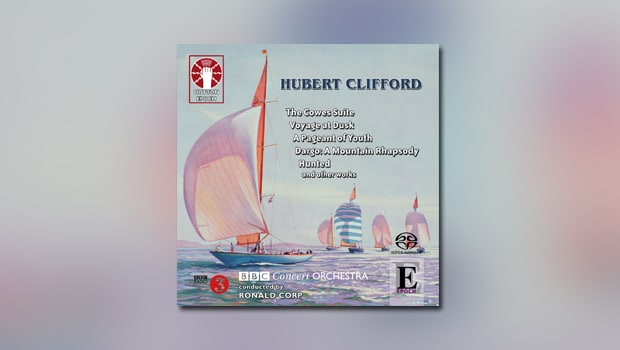 Hubert Clifford: The Cowes Suite etc.