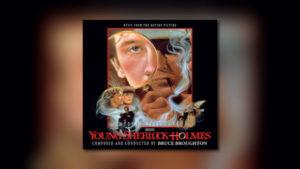 Intrada: Young Sherlock Holmes auf 3 CDs