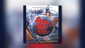 Intrada: Bruce Broughtons Baby's Day Out