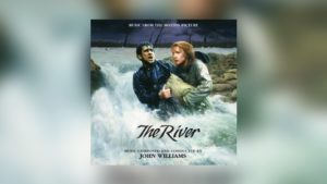 Intrada: John Williams' The River (expanded)