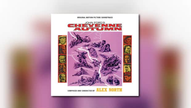 Intrada: Alex Norths Cheyenne Autumn auf 2 CDs.