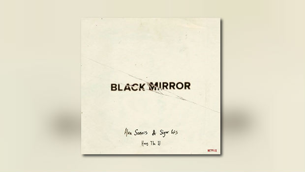 Black Mirror – Hang the DJ