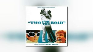 Kritzerland: Henry Mancinis Two for the Road in der Filmaufnahme