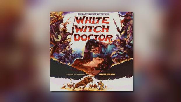 Bernard Herrmanns White Witch Doctor bei Kritzerland