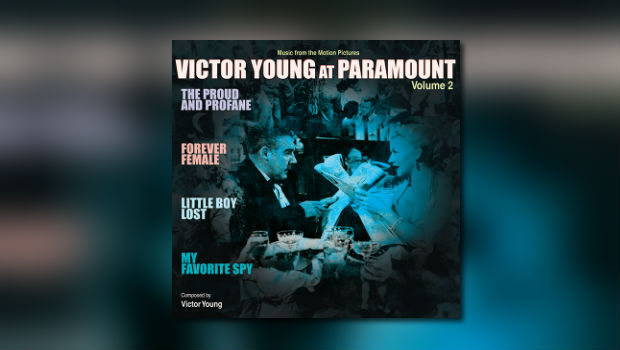 Kritzerland: Victor Young at Paramount Vol. 2