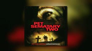Pet Sematary 2 von La-La Land Records