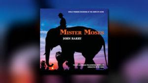 John Barrys Mister Moses als Neueinspielung