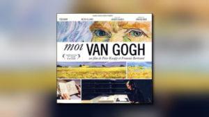 Moi, Van Gogh