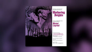Michel Legrands Wuthering Heights als Re-Issue