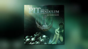 Perseverance: Richard Bands The Pit and the Pendulum