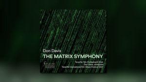 Neu von Perseverance: The Matrix Symphony