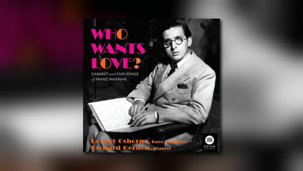 Who Wants Love? – Filmsongs von Franz Waxman