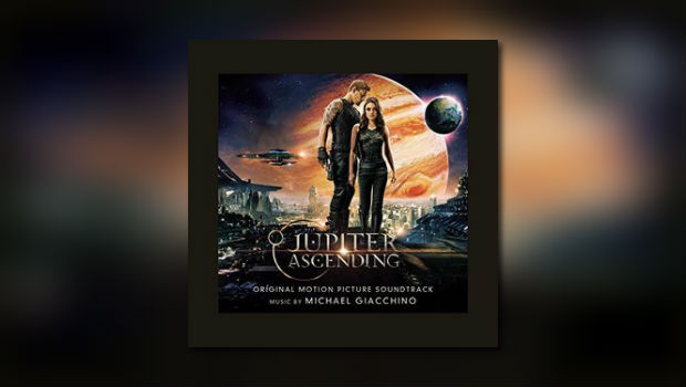 Michael Giacchinos Jupiter Ascending von Sony Classical