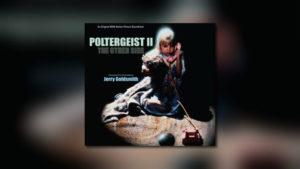 Kritzerland: Jerry Goldsmiths Poltergeist II