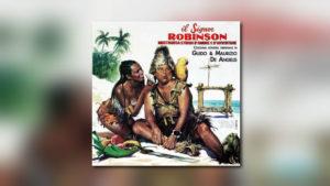 Il signor Robinson mostruosa storia d'amore e d'avventure