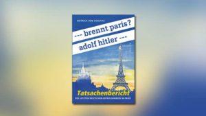 — brennt Paris? adolf hitler —