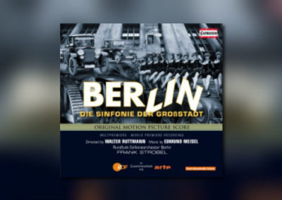 Berlin – Die Sinfonie der Großstadt