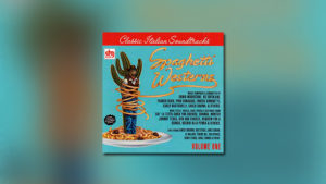 Spaghetti Westerns, Volume One – Four