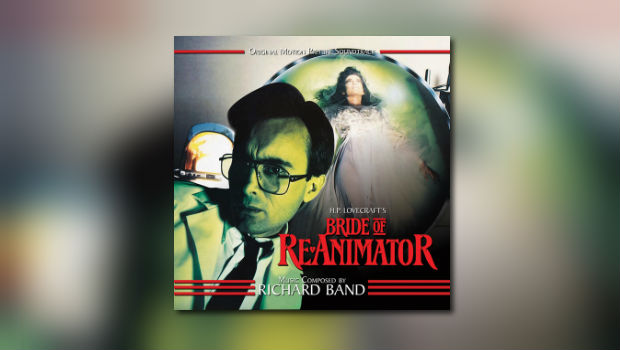 Dragon's Domain Records: Richard Bands Bride of Re-Animator