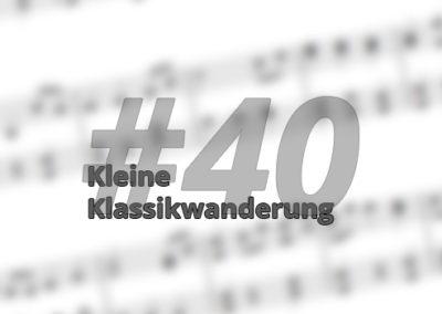 Kleine Klassikwanderung 40: Franz Schmidt