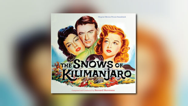 Neu von Kritzerland: Bernard Herrmanns The Snows of Kilimanjaro