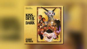 Neu von Screamworks: Kiss the Devil in the Dark