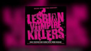 Debbie Wisemans Lesbian Vampire Killers