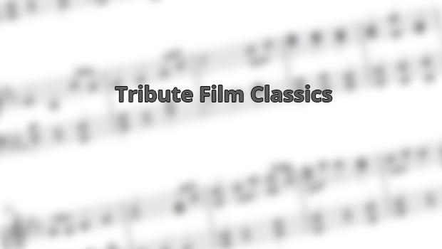 Tribute Film Classics