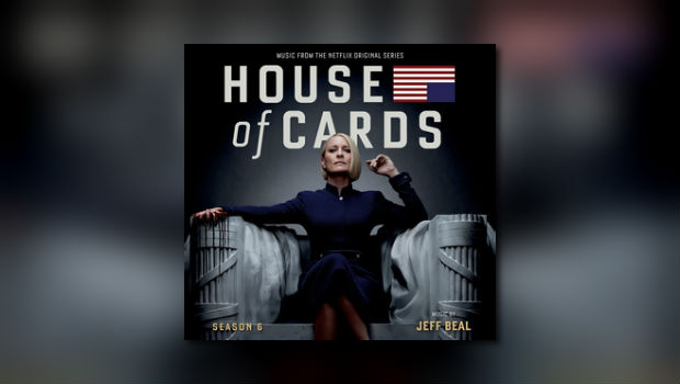 House of Cards: Season 6 bei Varèse Sarabande