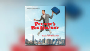 Varèse: Pee-wee's Big Holiday