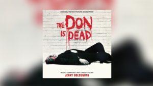 Jerry Goldsmiths The Don Is Dead von Intrada