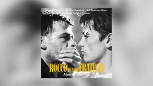 Neu von Quartet: Nino Rotas Rocco e i suoi fratelli als Doppelalbum