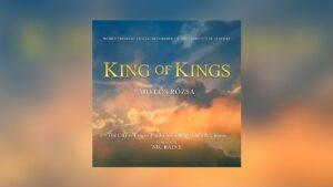Tadlow: Miklós Rózsas King of Kings im Handel erhältlich