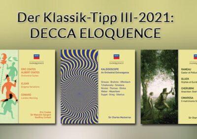 Der Klassik-Tipp III-2021: Decca-Eloquence-Tripel vom australischen Ableger von Universal Music