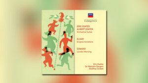 Eric Coates, Albert Coates   Elgar   Coward