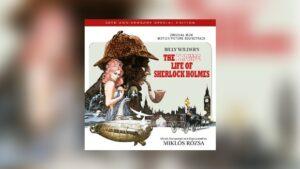 Neu von Quartet: Rózsas The Private Life of Sherlock Holmes als Doppelalbum