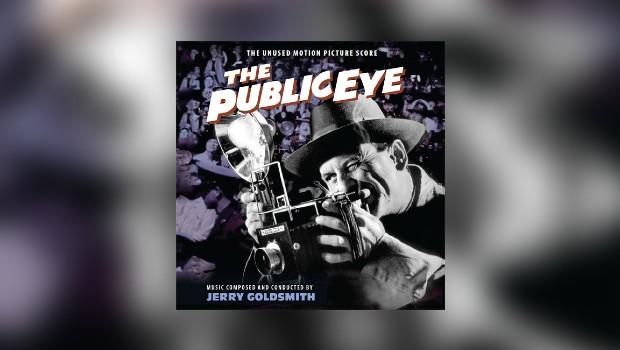 Neu von Intrada: Jerry Goldsmiths The Public Eye