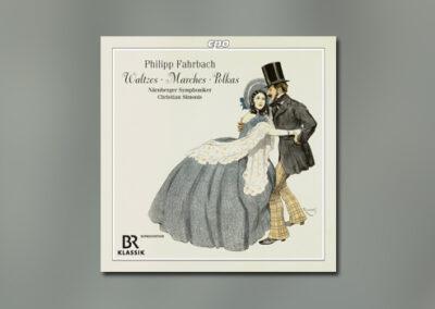 Philipp Fahrbach: Waltzes • Marches • Polkas