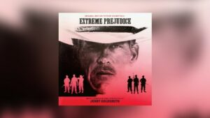 Jerry Goldsmiths Extreme Prejudice von Intrada