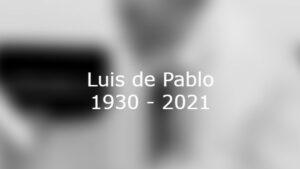 Luis de Pablo verstorben